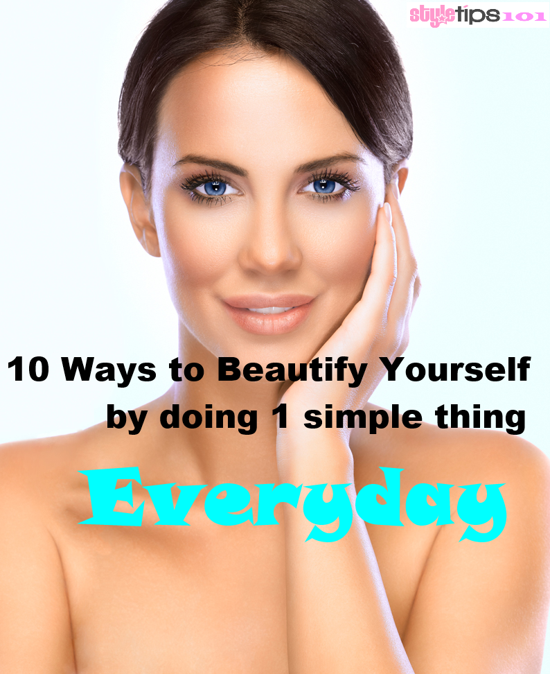 10 Simple Amp Inexpensive Ways To Beautify Yourself