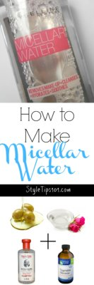 How to Make Micellar Water