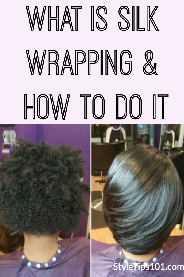 How to Silk Wrap Your Hair