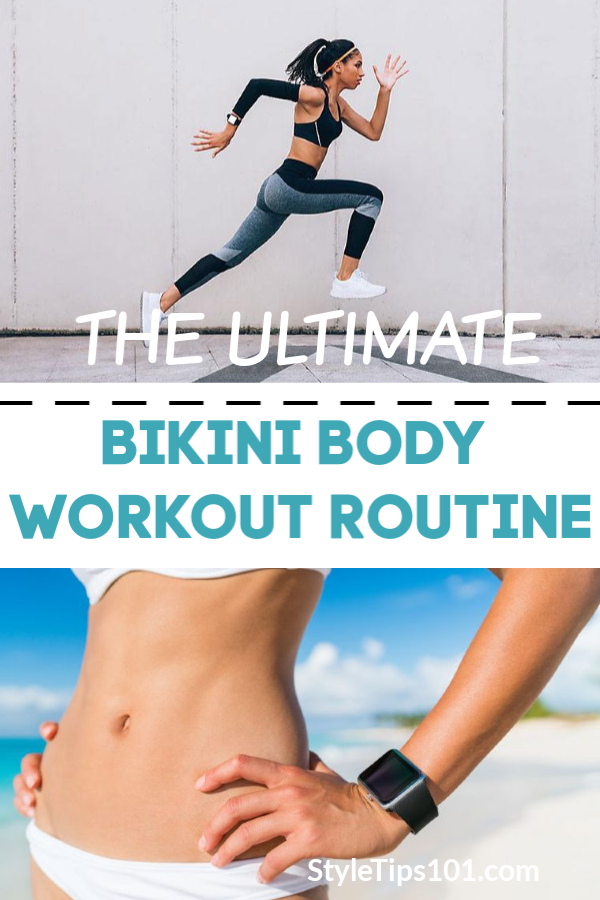 Bikini Body Workout Routine