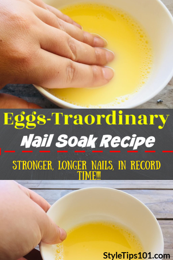 Eggs-Traordinary Nail Soak Recipe